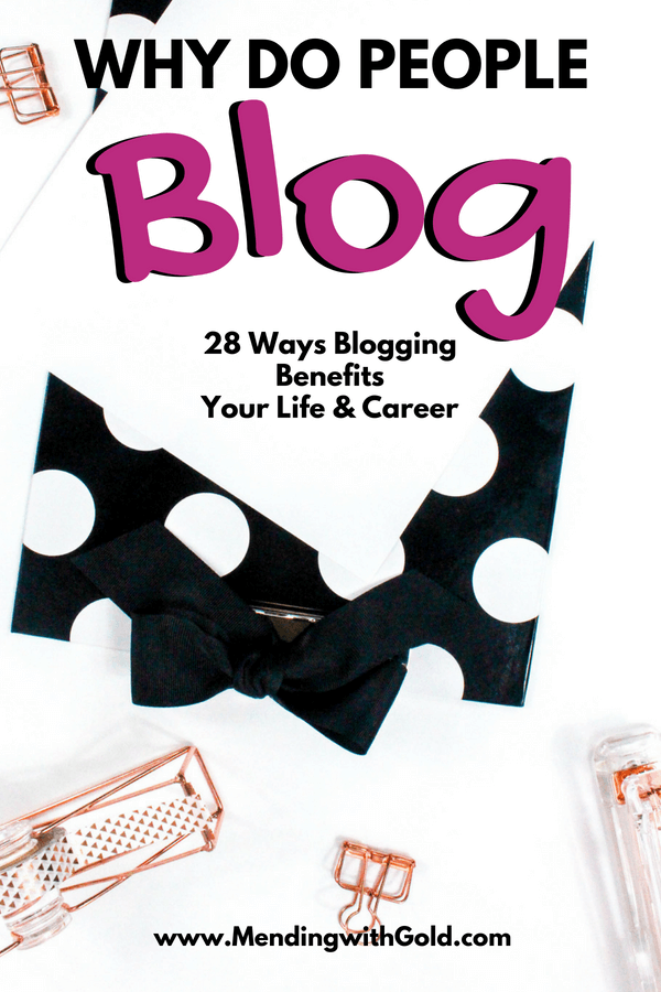 Atarting a blog: 28 reasons why you should start a blog. #blog, #blogging, #startablog, #bloggingforbeginners