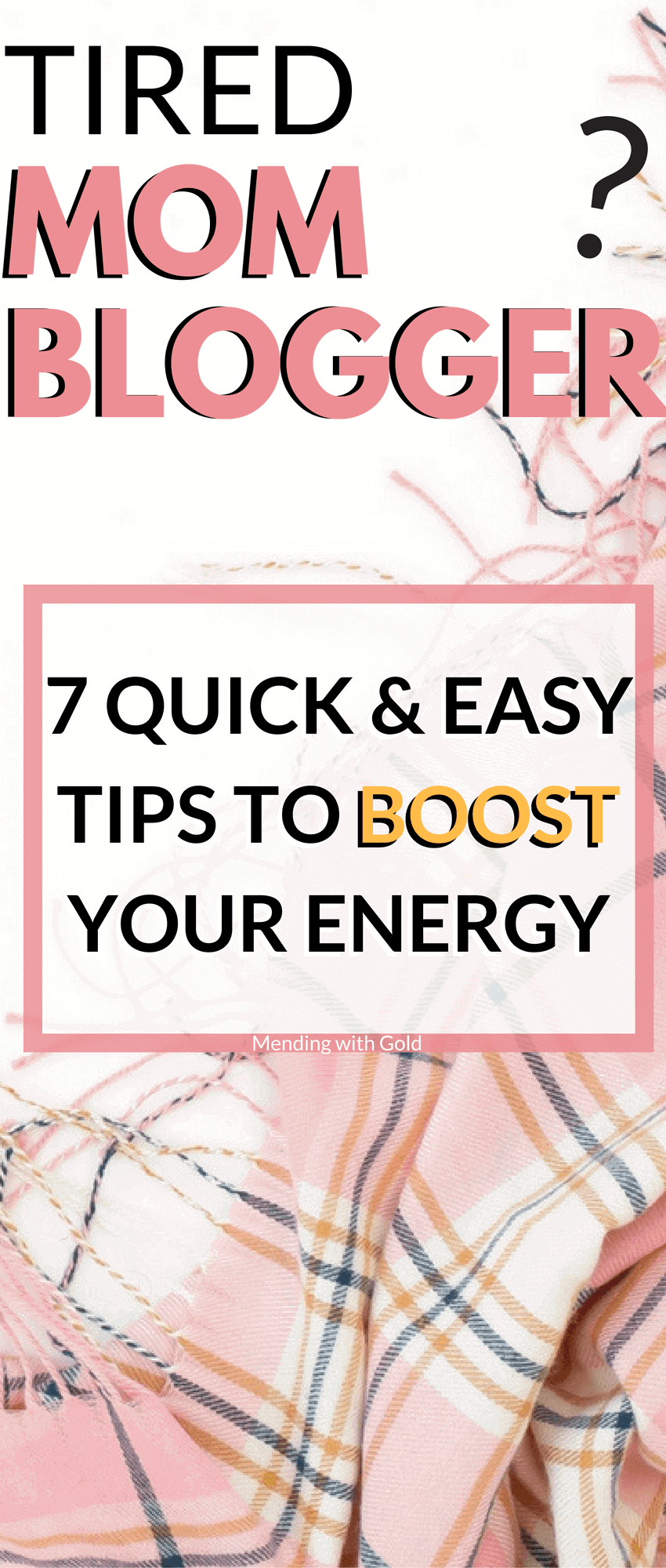 If you're a tired mom blogger you NEEEEDD these quick tips to boost your energy.