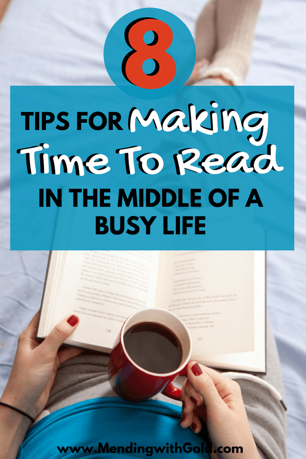 Reading tips: How to make time to read in the middle of a busy life. Reading strategies to help faster reading. #read #reading #momlife #momlifehacks #momboss