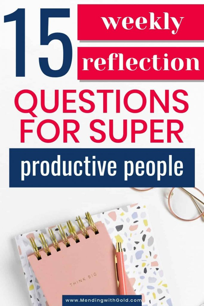 weekly reflection questions to ask yourself at the end of the week